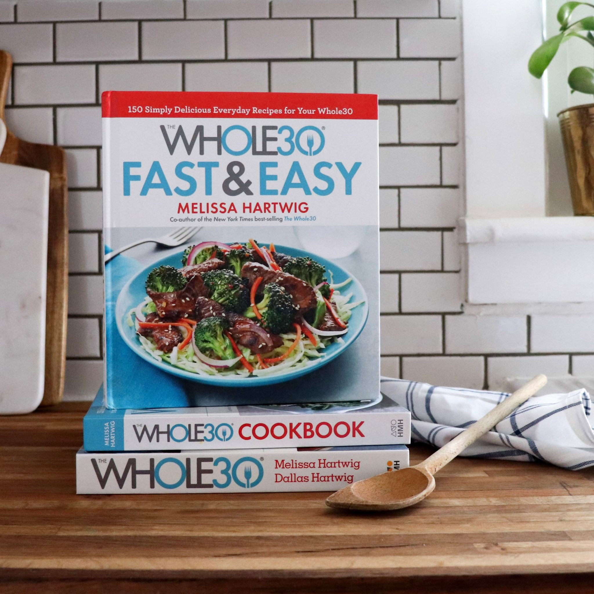 Whole30 Fast & Easy Cookbook