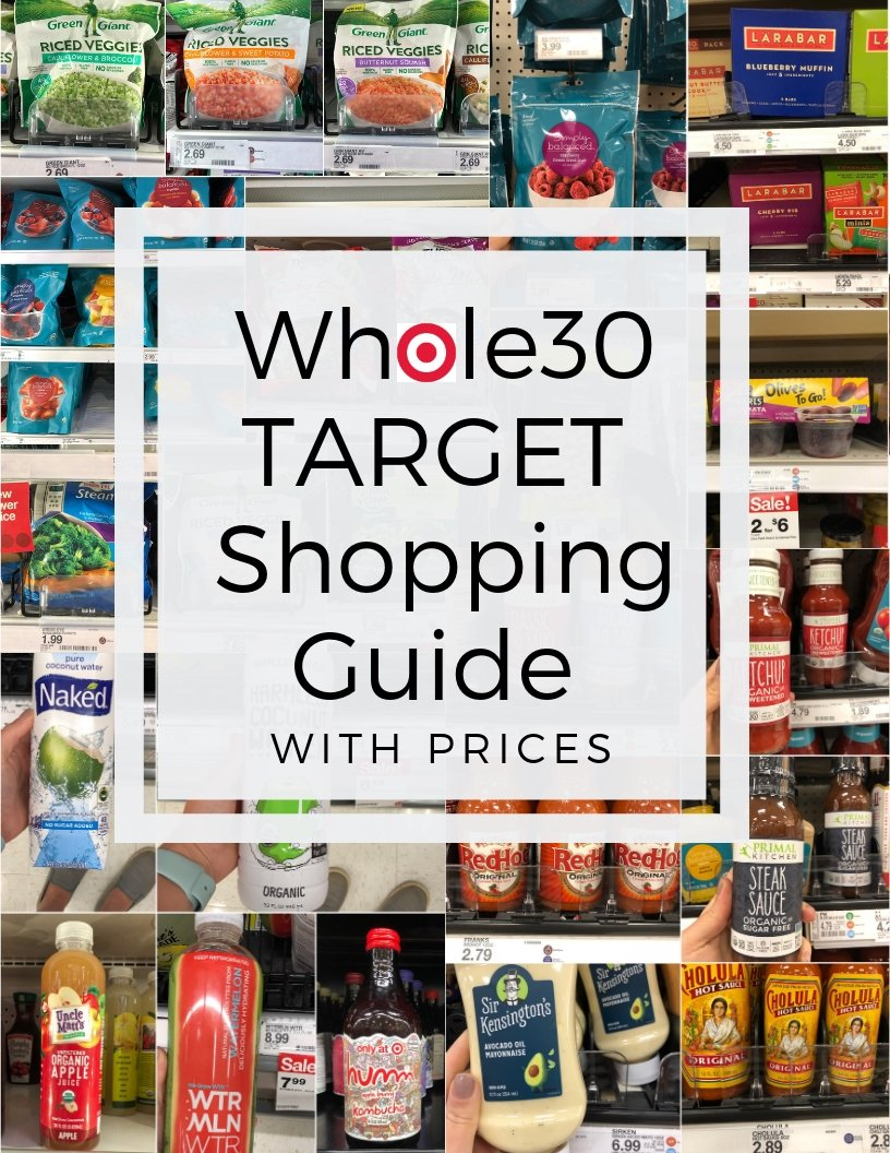 "A collage of photos of items found at Target with the text ""Whole30 Target Shopping Guide with Prices"" in large black writing"