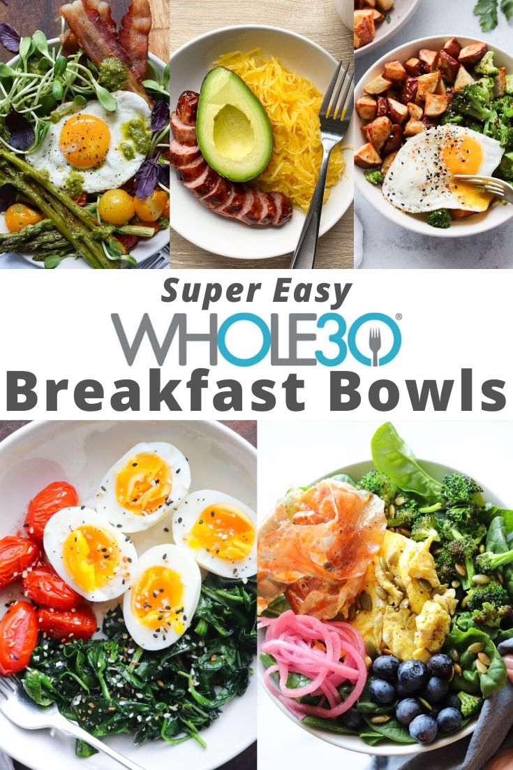 """A collage of photos of the finished breakfast bowls with the text """"Super Easy Whole30 Breakfast Bowls"""""""