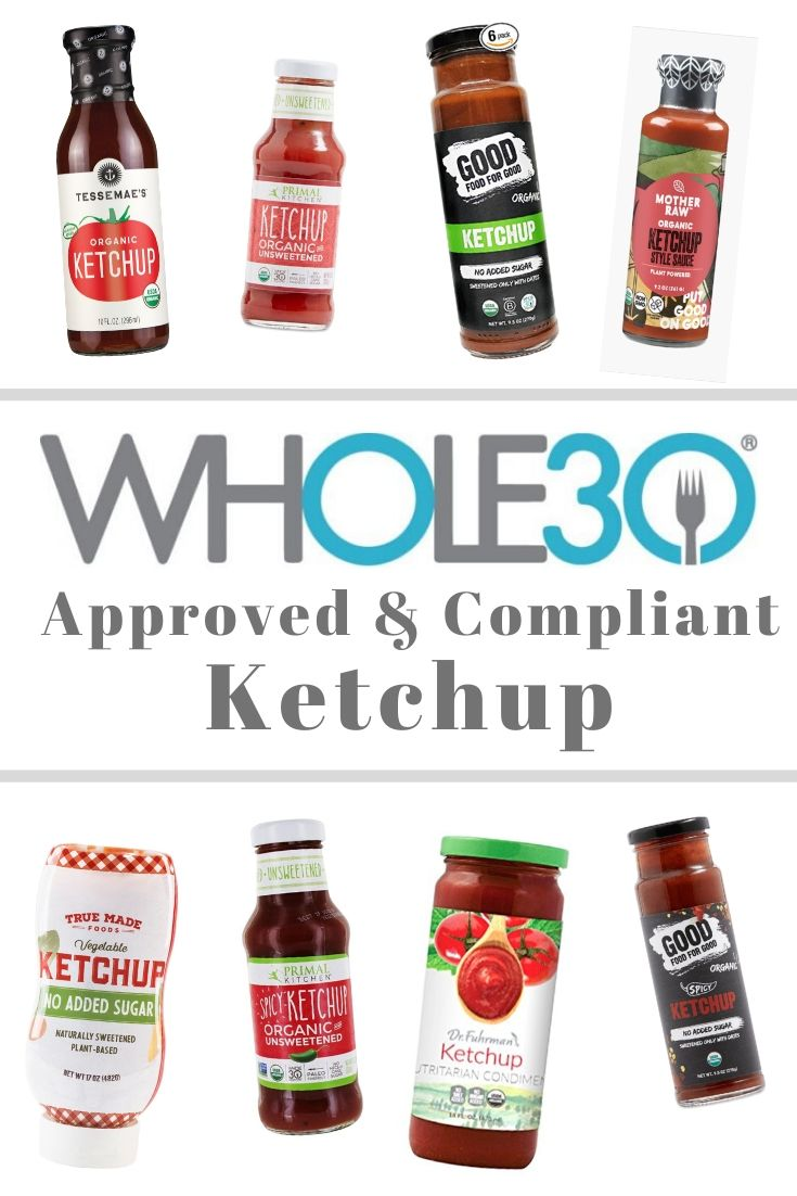 "A collage with photos of all the bottles of Whole30 approved and compliant ketchup with the text ""Whole30 Ketchup"""